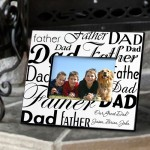 Dad-Father Frame - Black and White